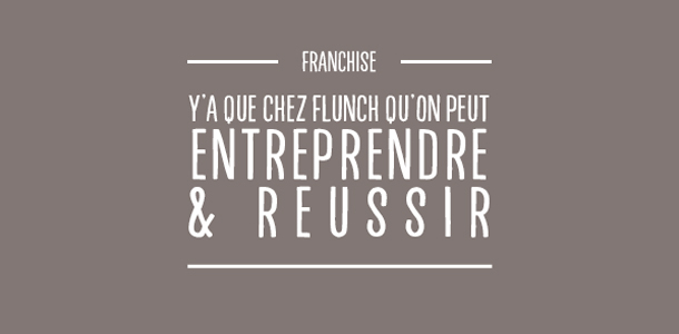 Ouvrir ma franchise flunch