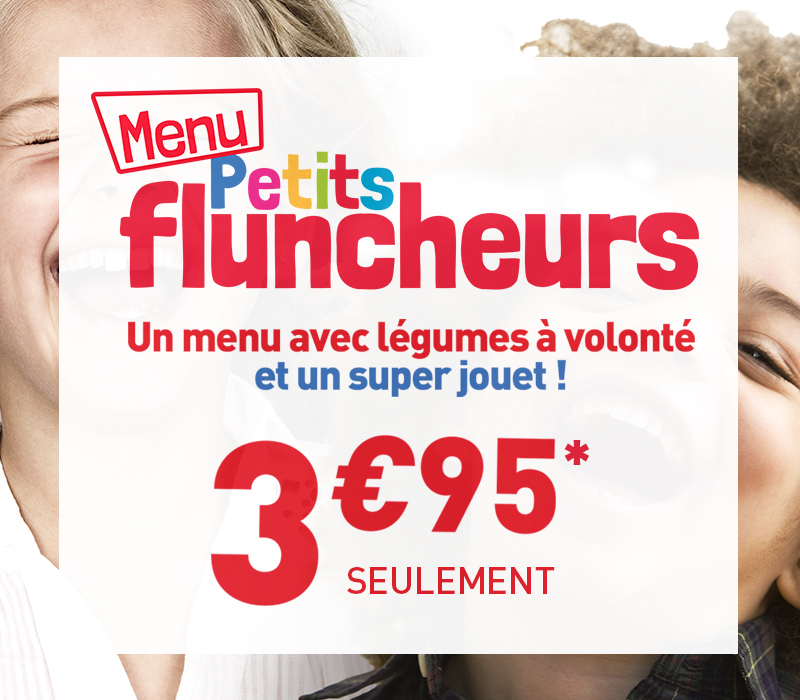 menu petits fluncheurs à 3.95€