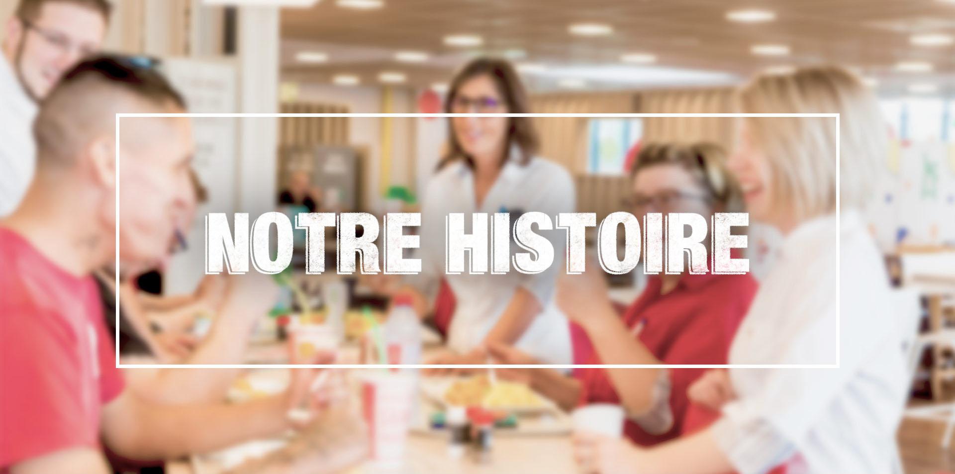 Recrutement - Notre histoire