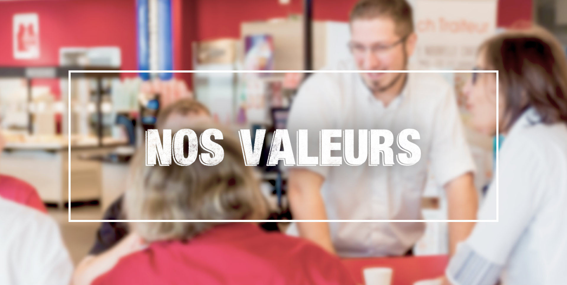Recrutement - Nos valeurs