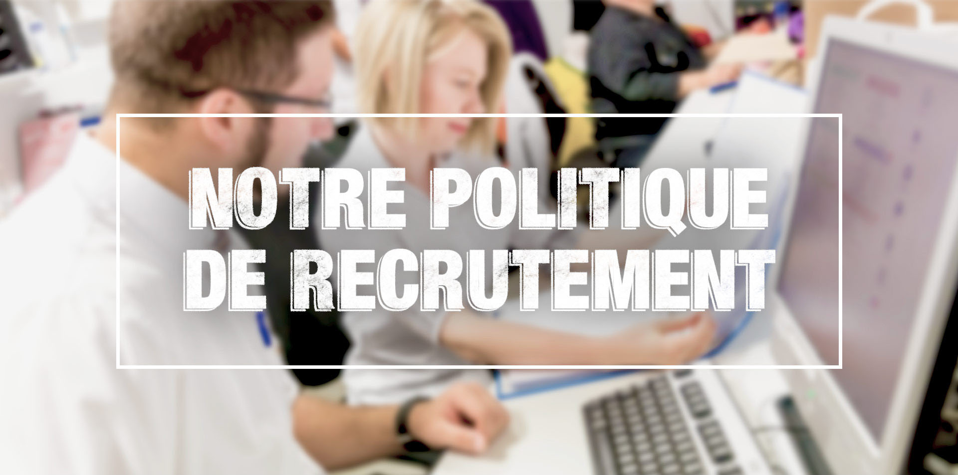 Recrutement - Politique